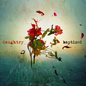 Daughtry released its fourth album, Baptized, this week. (Photo courtesy of RCA Records)